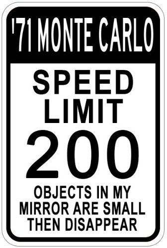 Chevy Monte Carlo Speed Limit Sign - 12 X 18 Inches ()