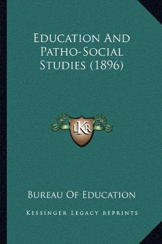 Education And Patho-Social Studies (1896) pdf epub