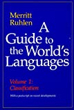 img - for A Guide to the World's Languages: Volume I, Classification book / textbook / text book