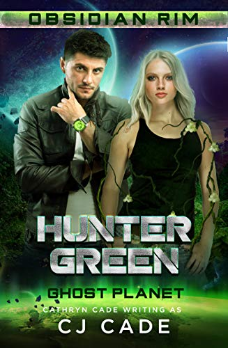 Hunter Green: Ghost Planet (Obsidian Rim Book 9)
