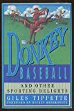 Donkey Baseball and Other Sporting Delights, Giles Tippette, 0878336680