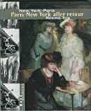 Paris-New York : Aller-retour, Vedder, Lee A. and Griffith, Bronwyn, 0932171281