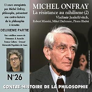 Contre-histoire de la philosophie 26.2 Discours
