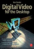 img - for Digital Video for the Desktop book / textbook / text book