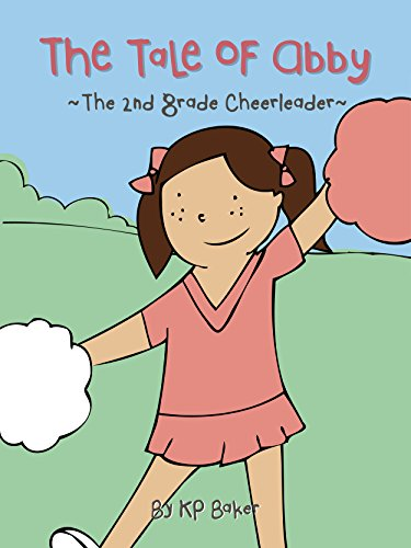 The Tale Of Abby The 2nd Grade Cheerleader Book 1 The Adventures