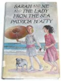 Sarah and Me and the Lady from the Sea, Patricia Beatty, 0688080456