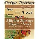 3 Bigfoot Sightings Maps in 7 States: Booklet of Sasquatch Beings & Footprints Seen in TX - WA, OR, CA - AR, MO, OK