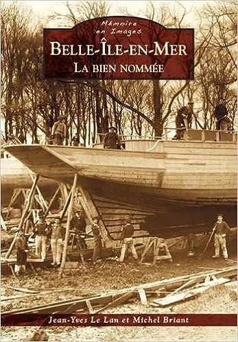 En ligne Belle-Île-en-Mer : La bien nommée pdf epub