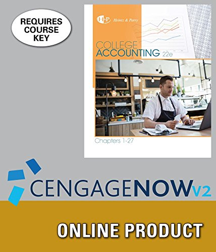 Cengagenowv2 For Heintz Parrys College Accounting  Chapters 1 27  22Nd Edition