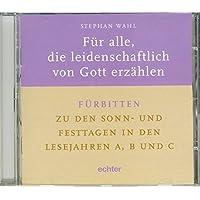 Für alle, die leidenschaftlich von Gott erzählen. CD-ROM für Windows 95/98/Me/NT4/2000/XP
