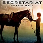 Secretariat | William Nack