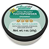 Dirty Mouth Organic Toothpowder #1 BEST RATED All Natural Dental Tooth Powder Cleanser- Gently Polishes, Cleans, Re-Mineralizes, Strengthens Teeth -Spearmint (1oz=3mo Supply) -Primal Life Organics