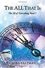 The ALL That Is: The All of Everything, Book 3 Paperback