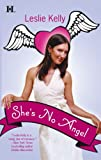 She's No Angel, Leslie Kelly, 0373772157