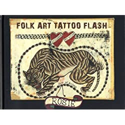 Folk Art Tattoo Flash by Rosie Published by HARDY-MARKS (2011) Hardcover