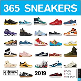 Shoe Release Calendar 2019 365 Sneakers 2019 Wall Calendar: Universe Publishing