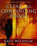 Kyпить Clear and Convincing Proof (Barbara Holloway Novels) на Amazon.com