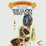 The Glory That Was | L. Sprague de Camp