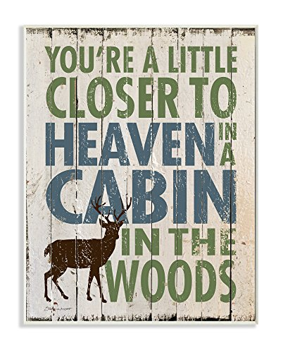 Stupell Home Décor Closer to Heaven in a Cabin Wall Plaque Art, 10 x 0.5 x 15, Proudly Made in USA