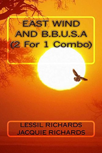 East Wind/B.B.U.S.A.  (2 in 1 Combo) by [Richards, Lessil, Richards, Jacqueline]