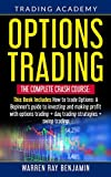 Options Trading: THE COMPLETE CRASH COURSE This