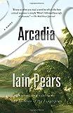 """""""Arcadia"""" av Iain Pears"""