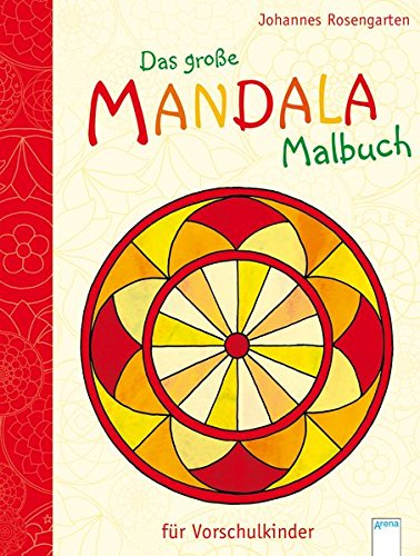 Das große Mandala-Malbuch für Vorschulkinder