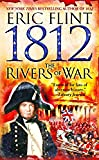 1812: The Rivers of War