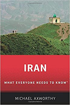 Iran: What Everyone Needs To Know® por Michael Axworthy Gratis