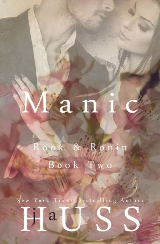 Manic: Rook and Ronin Book Two (Volume 2)