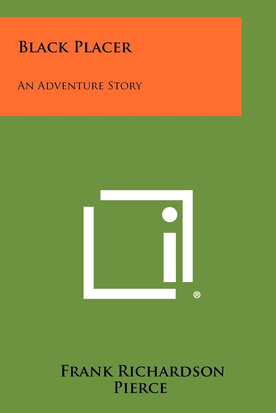 Black Placer: An Adventure Story ebook
