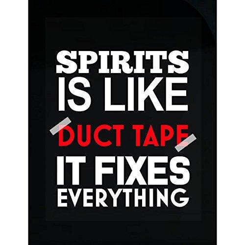 spirits like duct tape fixes