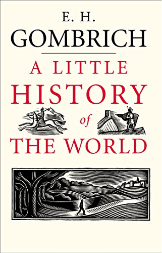 A Little History of the World (Little - Litle Ed