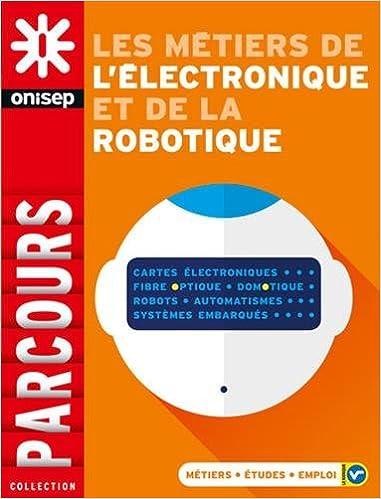 Télécharger en ligne Électronique, Robotique pdf epub