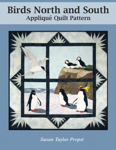 Birds North and South: Applique Quilt Pattern