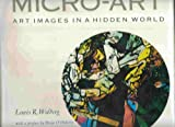 Micro-Art, Lewis R. Wolberg, 0810903024