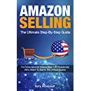 Amazon Selling The Ultimate Guide Step-By-Step Guide: For International Sellers [Non-US Residents] Who Want to Sell In the United States