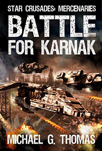 Battle-for-Karnak-Star-Crusades-Mercenaries-Book-4