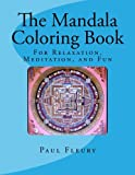 The Mandala Coloring Book, Paul Fleury, 1495423069