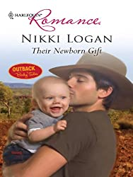 Their Newborn Gift (Outback Baby Tales)