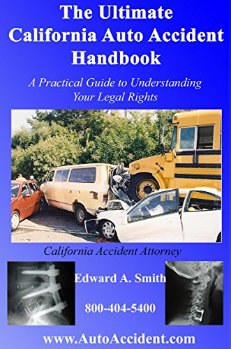 Book: The Ultimate California Auto Accident Handbook by Edward Smith