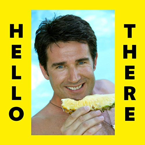 Hello There [Explicit]
