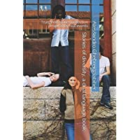 Stories of diversity, a dual language book: True short stories collection inspired by real events