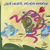 Que hiciste, Pichon Pindon?, Fabiana Fondevila, 9871710593