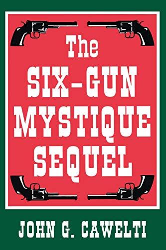 Book : The Six-Gun Mystique Sequel - John G. Cawelti