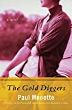 The Gold Diggers, Paul Monette, 1480474134