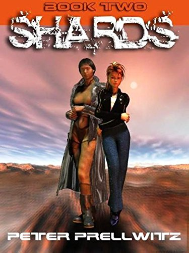 Shards - Book Two