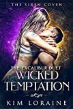 Wicked Temptation (The Excalibur Duet Book 1)