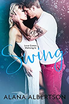 Swing (Dance with Me Book 1) by [Albertson, Alana]