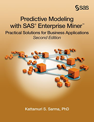Download Predictive Modeling with SAS Enterprise Miner: Practical Solutions for Business Applications, Second Edition Pdf